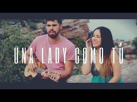 UNA LADY COMO TÚ | MANUEL TURIZO |  COVER CAROLINA GARCÍA