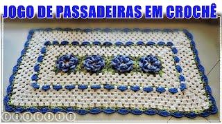 JOGO DE PASSADEIRAS EM CROCHÊ por DIANE GONÇALVES