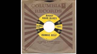 Ronnie Self - Rocky Road Blues -