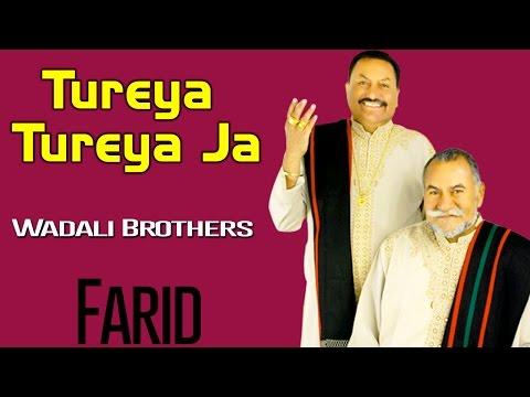 tureya-tureya-ja-|-wadali-brothers-|-farid