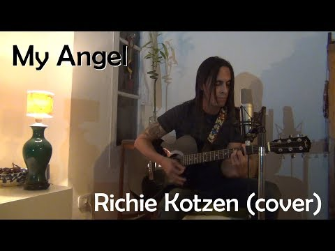 My Angel - Richie Kotzen (cover)