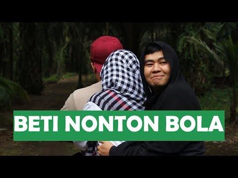 BETI NONTON BOLA