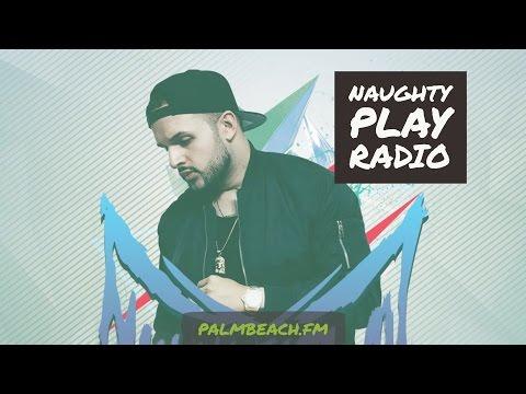 Naughty Play Radio #5 Best House Music Worldwide