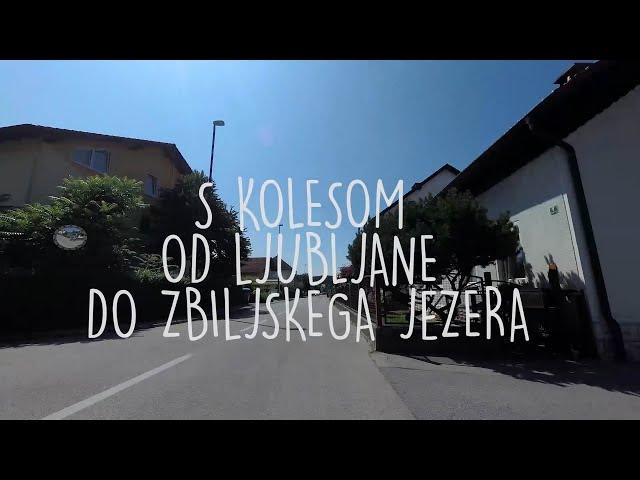 S kolesom od Ljubljane do Zbiljskega jezera na sup // Darilo doživetja