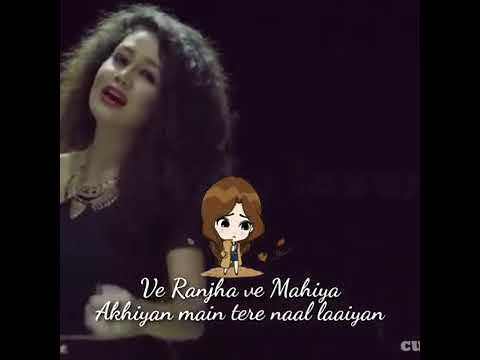 Ve Ranjha ve Mahiya full video song