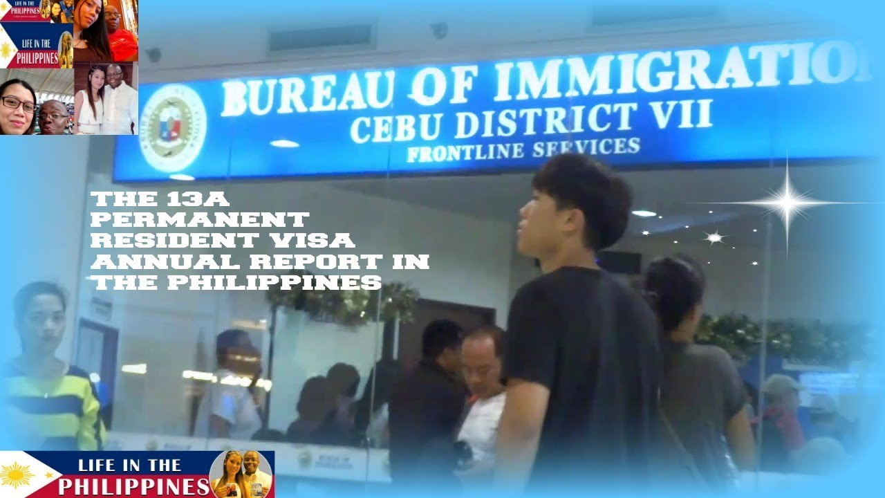 THE 13A PERMANENT RESIDENT VISA ANNUAL REPORT IN THE PHILIPPINES
