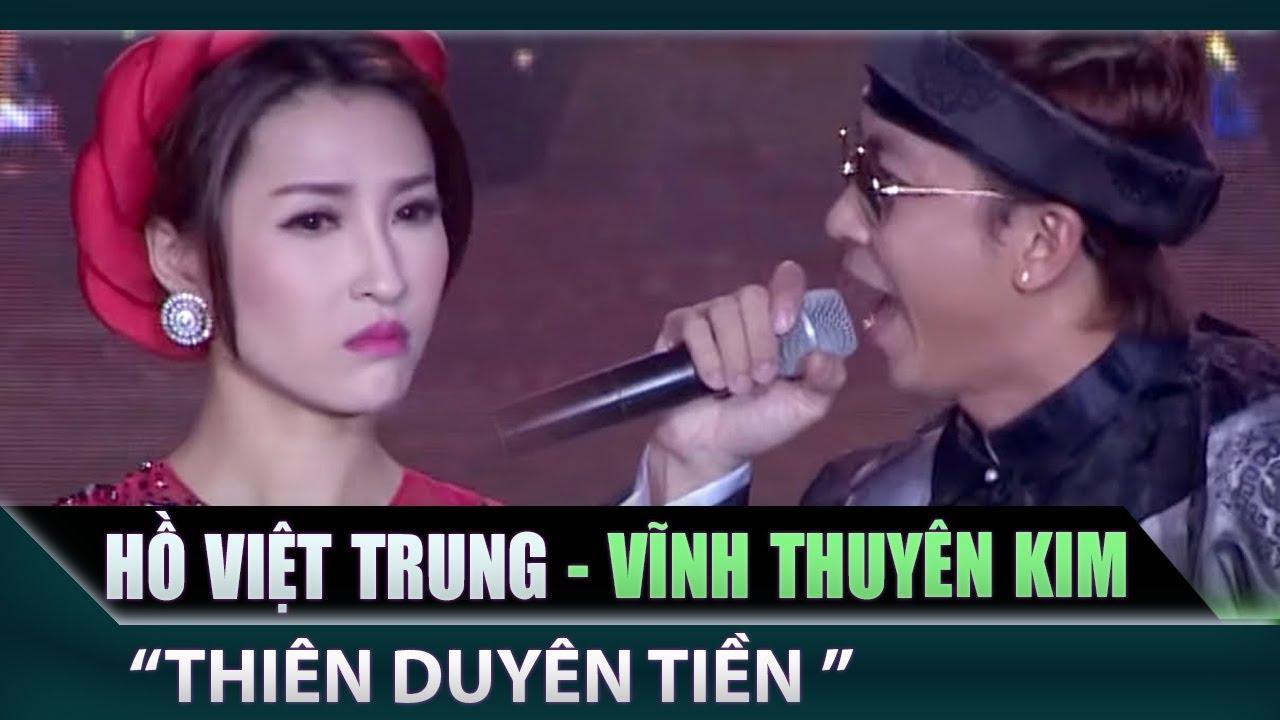 Hồ Việt Trung, Vĩnh Thuyên Kim – Thiên Duyên Tiền Định | Cặp đôi vàng || Ca nhạc