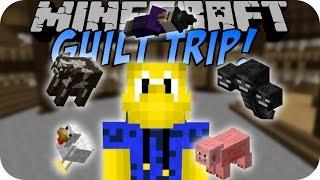 Minecraft GUILT TRIP MOD