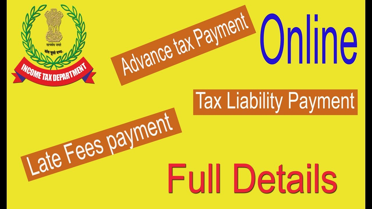 Advance Tax | Late Fees & income Tax Liabiliaty online Payment by Sndp Bag  4 You