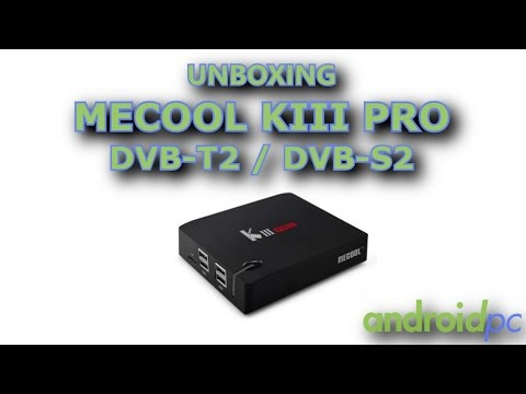 Unboxing: Mecool KIII PRO con receptor TDT y Satelite