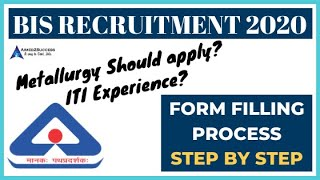 BIS Recruitment 2020 Doubts and Form Filling Process