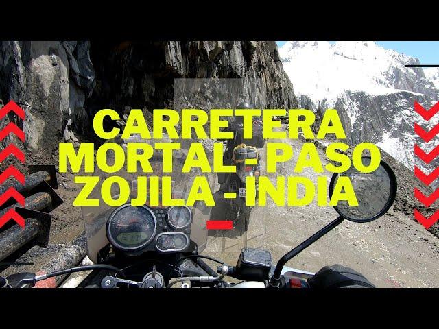 Ruta mortal en moto  - Paso Zoji La en India
