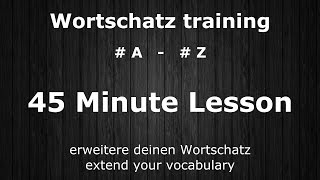 500 Important & Useful Words | #A - #Z | Core Vocabulary Grundwortschatz | German ⇔ English Audio ♫