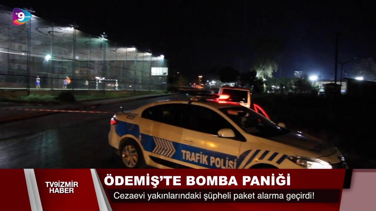 ÖDEMİŞ'TE BOMBA PANİĞİ