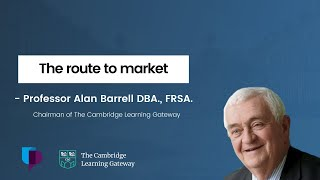 The route to market - online lecture by Prof. Alan Barrell for University of Portsmouth