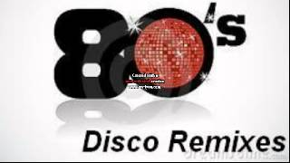 80s Disco Remixes