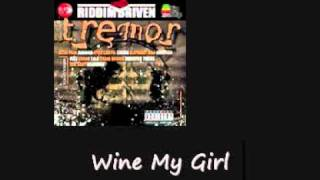 Vybz Kartel Wine My Girl Tremor Riddim
