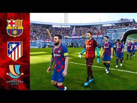 PES 2020 | Barcelona Vs Atletico Madrid | Supercopa De Espana