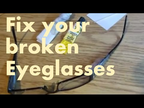 How to Fix your broken Eye glasses