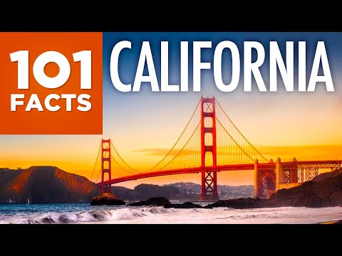 101 Facts About California