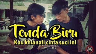 TENDA BIRU - COVER MARA FM || ARUL SAMA EGI UWOOW