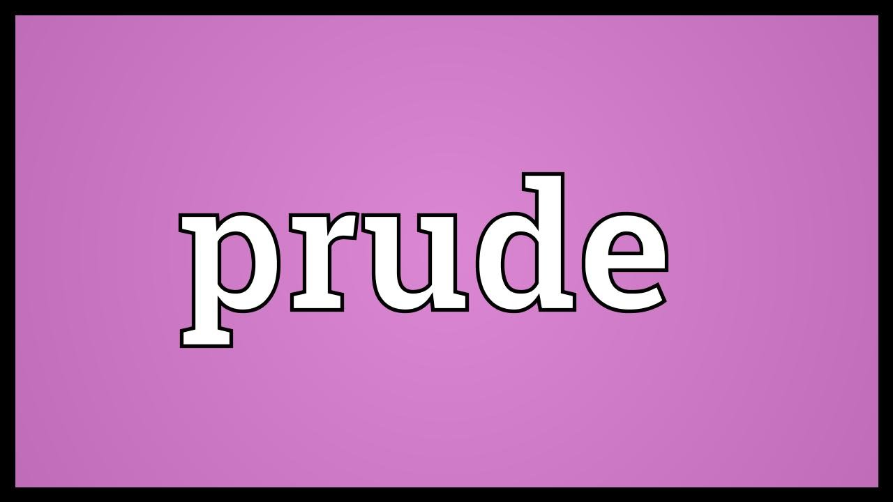 Definition of prude