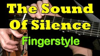 THE SOUND OF SILENCE : Fingerstyle Guitar Lesson + TAB by GuitarNick