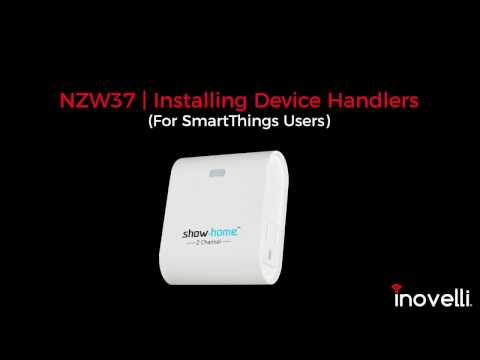 NZW37 | Device Handler Installation | SmartThings by Inovelli