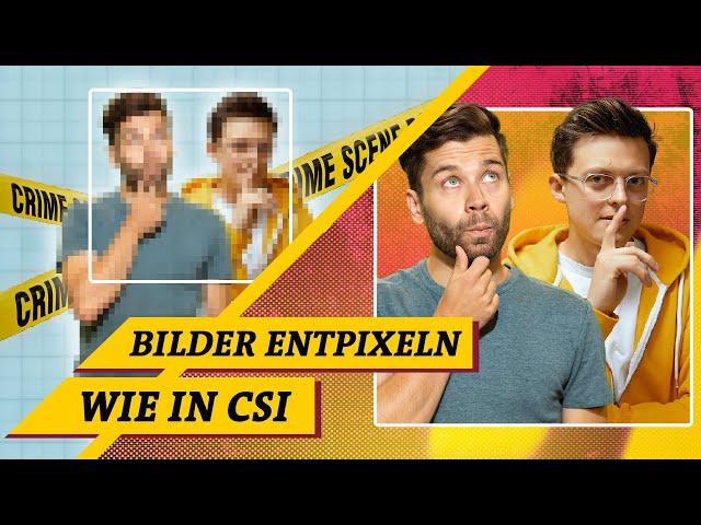 CSI in echt: Verbrecherjagd trotz Pixelbilder (Science vs. Fiction feat. @Breaking Lab)