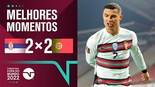 CR7 SAI REVOLTADO DE CAMPO - SÉRVIA 2 X 2 PORTUGAL - MELHORES MOMENTOS