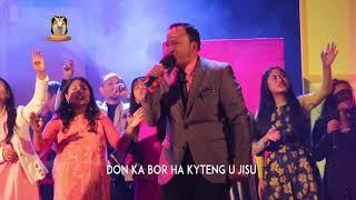 Don ka Bor ha kyrteng U Jisu | Potternet Worship Team |2019