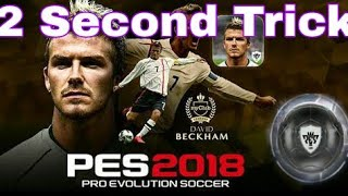 2 Second trick : Black ball everytime | Pes 18 (android/ios)|Latest trick January 2018 (99% working)