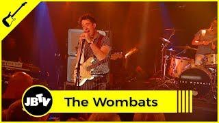 The Wombats - I Don't Know Why I Like You But I Do | Live @ JBTV