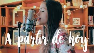 A partir de hoy - David Bisbal ft. Sebastián Yatra | Laura Naranjo cover