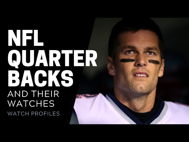NFL Quarterbacks Watch Collection: Tom Brady & More | SwissWatchExpo
