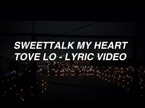 Sweettalk My Heart - Tove Lo (lyrics)