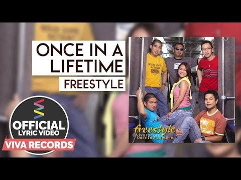 Freestyle - Once In A Lifetime [Official Lyric Video]