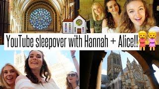 VLOG: YouTube Sleepover with Fab Han + Alice Thorpe!!