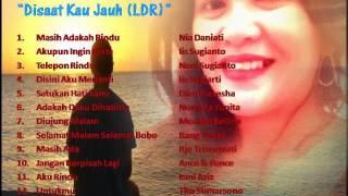 Kumpulan lagu Cinta 80-90 tentang LDR