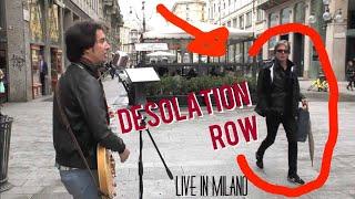 Desolation Row [Bob Dylan] - live in Milano (piazza Mercanti)