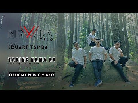 EDUART TAMBA feat. NIRWANA TRIO - TADING NAMA AU (OFFICIAL MUSIC VIDEO)