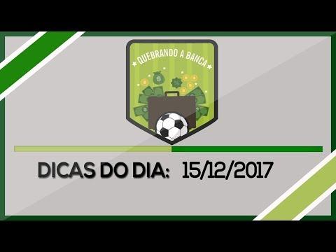 QUEBRANDO A BANCA: Dicas do dia 15/12/2017