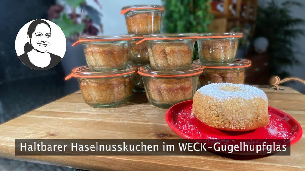 Download 🧁 Haselnuss-Gugelhupf im WECK-Glas für Anfänger! Lecker und haltbar! 😋  👍
