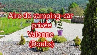 Aire de Camping car privée de Valonne (Doubs)