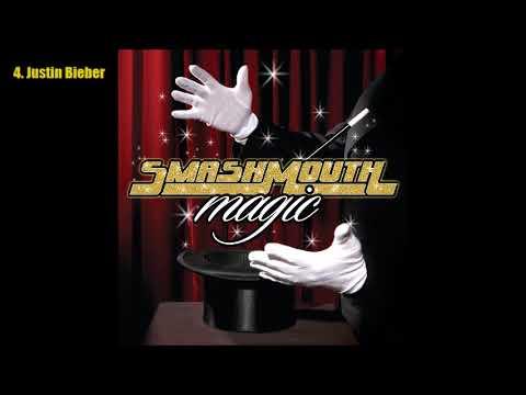 Smash Mouth - Magic (2012) [Full Album]