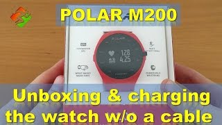 Polar M200 - Unboxing and charging the watch w/o a cable