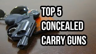 Top 5 Concealed Carry Guns