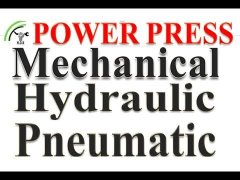 Power Press, Hydraulic Press And Mechanical Press Difference & Pneumatic Press