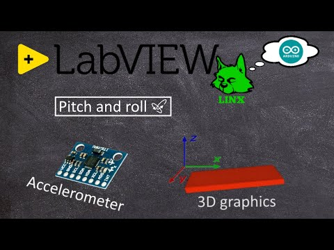8. Accelerometer/Gyro with 3D graphics | LabVIEW(LINX) with Arduino Uno