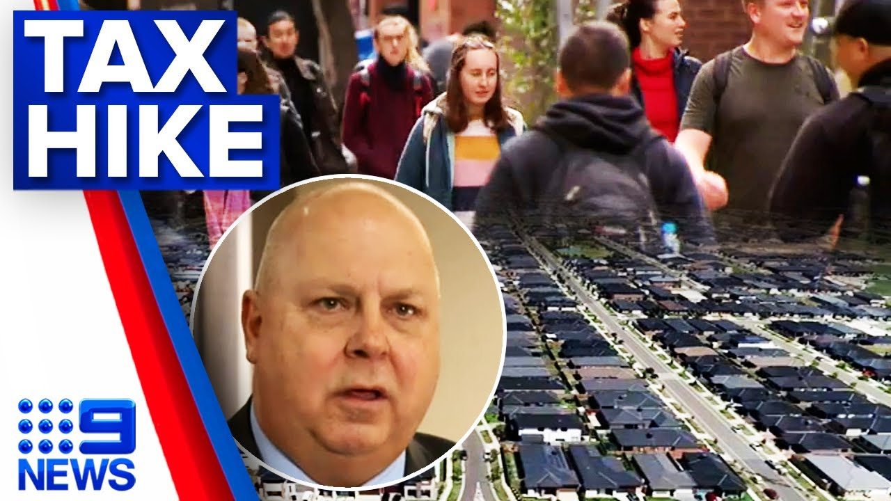 Tax hikes expected for stamp duty and land tax | 9 News Australia - YouTube